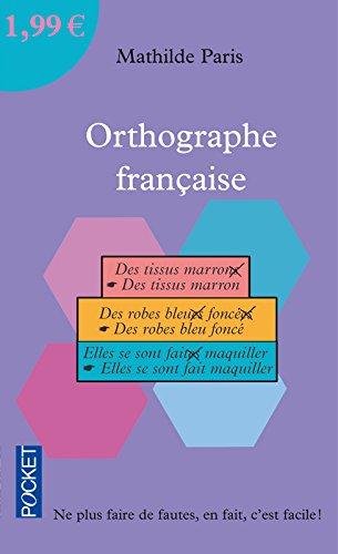Orthographe française par Mathilde Paris