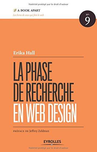 La phase de recherche en web design, n° 9 par Erika Hall