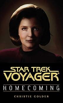 Homecoming: Star Trek Voyager (Star Trek: Voyager) by [Golden, Christie]
