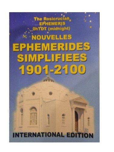 Ephémérides rosicruciennes 1901--2100 : A zéro heure