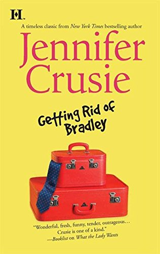 [(Getting Rid of Bradley)] [By (author) Etc Jennifer Crusie] published on (December, 2008)