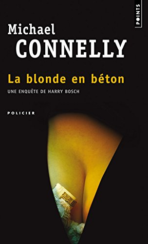 La blonde en béton par Michael Connelly