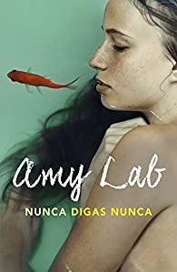 Nunca digas nunca par Amy Lab