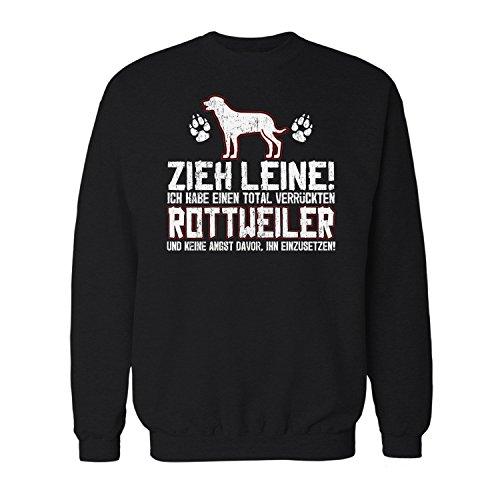 Pullover Rottweiler (Fashionalarm Herren Sweatshirt - Zieh Leine - verrückter Rottweiler | Fun Pullover mit lustigem Spruch als Geschenk Idee für Rasse Hunde Besitzer, Farbe:schwarz;Größe:4XL)