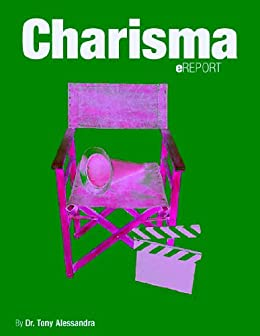 Charisma eReport (English Edition) de [Alessandra, Dr. Tony]