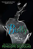 Bully: The Fall Away Series
