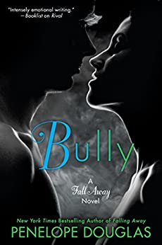Bully (The Fall Away Series Book 1) (English Edition