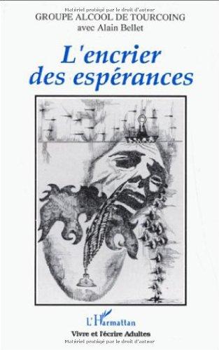 Encrier des esperances par Alain Bellet
