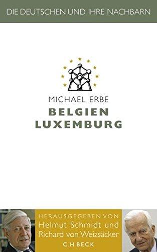 Belgien Luxemburg (Die Deutschen und ihre Nachbarn)