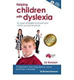 [(Helping Children with Dyslexia: 21 Super Strategies to Ensure Your Child's Success at School)] [Author: Liz Dunoon] published on (September, 2010)