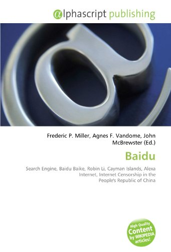 baidu-search-engine-baidu-baike-robin-li-cayman-islands-alexa-internet-internet-censorship-in-the-pe