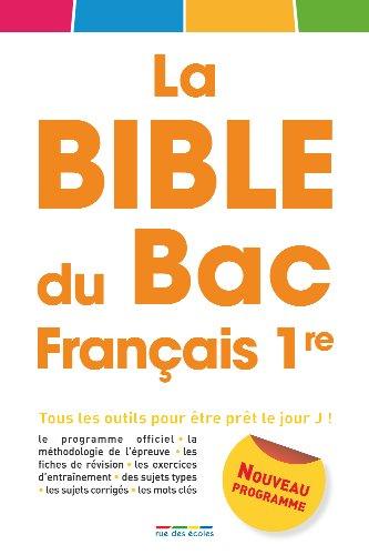 La Bible du Bac Français 1e par Rue des écoles