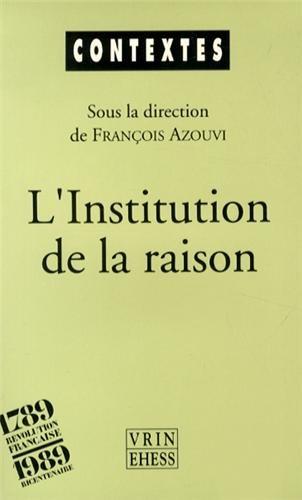 L'institution de la Raison : la révolution culturelle des idéologues