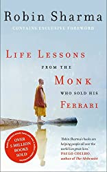 Life Lessons from the Monk Who Sold His Ferrari by Robin Sharma (2014-02-13)