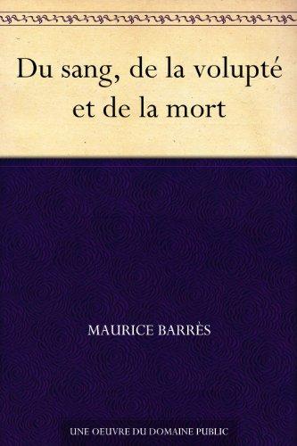 Couverture du livre Du sang, de la volupté et de la mort