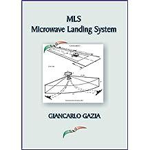 MLS: (Microwave Landing System) (Italian Edition)