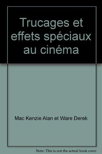 trucages-et-effets-speciaux-au-cinema