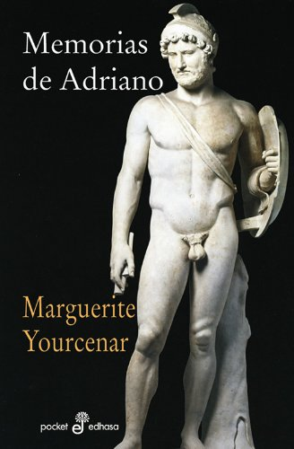 Memorias de Adriano (gl) (bolsillo) (Pocket) por Marguerite Yourcenar