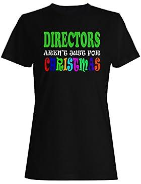 LOS DIRECTORES NO SON SÓLO PARA LA NAVIDAD DIVERTIDA camiseta de las mujeres t48f