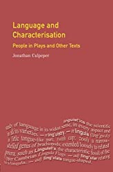 Language and Characterisation (Textual Explorations)