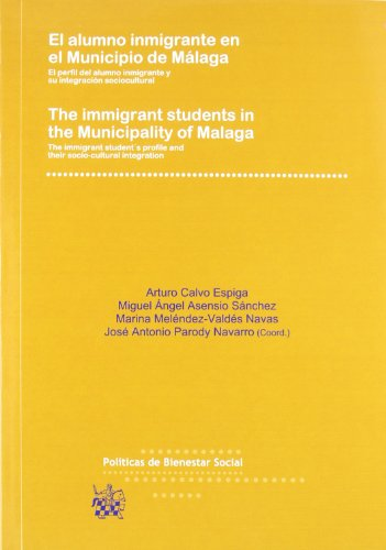 El alumno inmigrante en el municipio de Málaga / The inmigrant students in the Municipality of Malaga