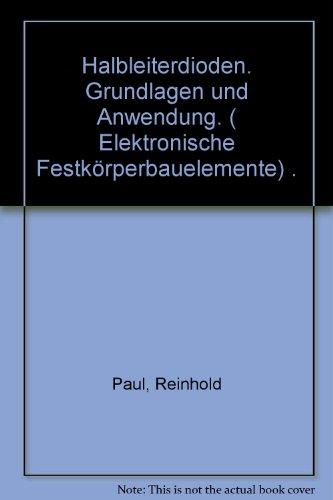 Halbleiterdioden.. Grundlagen und Anwendung.