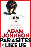 Parasites Like Us: A Novel by Adam Johnson(2004-10-26) -