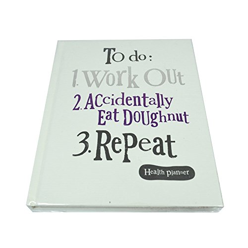 The Bright Side Notebook - To Do: 1.Work Out 2. Accidently Eat Doughnut 3. Repeat Health Planner (New Stock) (Gesundheit Planner)