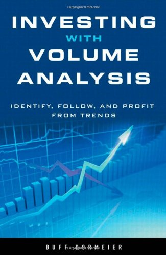 investing-with-volume-analysis-identify-follow-and-profit-from-trends
