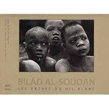 BILÂD AL-SOUDA. Les Pâtres du Nil blanc