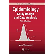 Epidemiology: Study Design and Data Analysis, Third Edition (Chapman & Hall/CRC Texts in Statistical Science)