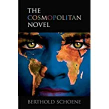[The Cosmopolitan Novel] (By: Berthold Schoene) [published: March, 2010]