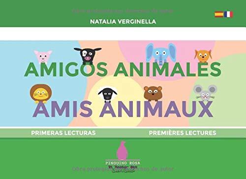 Amigos animales - Amis animaux: Español - Français (El Doctor Sax - Pinguino Rosa) por Natalia Verginella