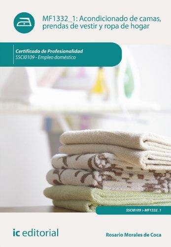 Acondicionado de camas, prendas de vestir y ropa de hogar. SSCI0109 (Spanish Edition) (Prendas De Vestir)