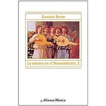 La música en el Renacimiento, 2 (Alianza Música (Am))