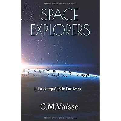 SPACE EXPLORERS: La conquête de l'univers