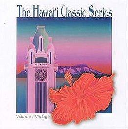 The Hawaii Classic Series, Vol. 1: Vintage -