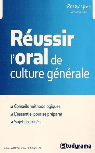 Réussir l'oral de culture générale