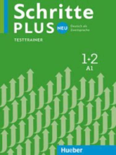 Schritte plus Neu 1+2: Deutsch als Zweitsprache / Testtrainer mit Audio-CD