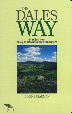 The Dales Way (Dalesman Long Distance Walks) by Colin Speakman (1994-03-07)