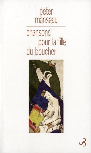 Chansons pour la fille du boucher de Manseau. Peter (2011) Broch
