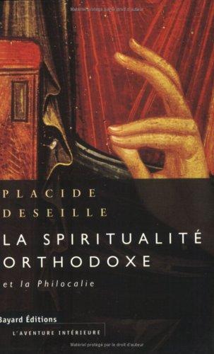 La spiritualité orthodoxe et la «Philocalie»