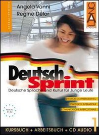 Deutsch Sprint. Kursbuch-Arbeitsbuch. Per il biennio delle Scuole superiori. Con CD Audio: 1