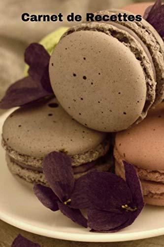 Carnet de Recettes: Journal A5 ligné à remplir de 119 pages pour écrire toutes vos recettes de desserts ou autres Lila Dessert