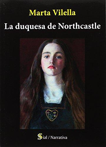 Duquesa de Northcastle,La