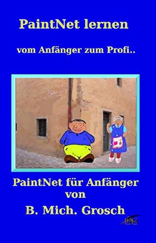 PaintNet lernen: vom Anfänger zum Profi...