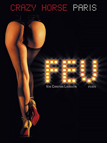 Feu: Crazy Horse Paris