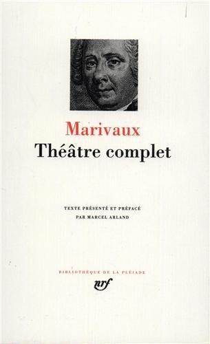 Marivaux : Théâtre complet par Marivaux