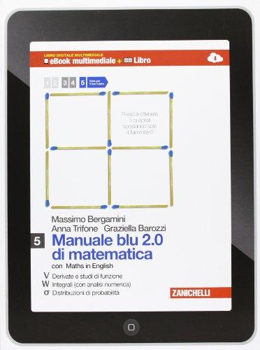 Manuale blu 2.0 di matematica. Multimediale. Per le Scuole superiori. Con e-book. Con espansione online: 5