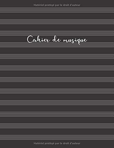 Cahier de musique: Cahier de partitions - Couverture noire (Carnets musicaux, Band 1)